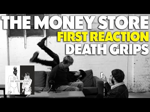 DEATH GRIPS - THE MONEY STORE FIRST REACTION/REVIEW (JUNGLE BEATS)