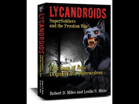 WOLFLAIR INTERVIEWS ROBERT D. MILES and LESLIE S. MITTS LYCANDROIDS