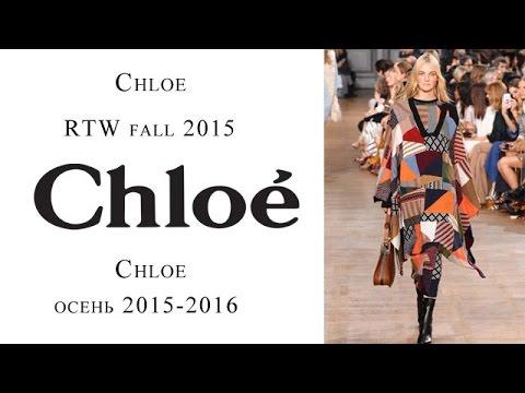 Chloe fall 2015-2016 - Chloe осень-зима 2015-2016