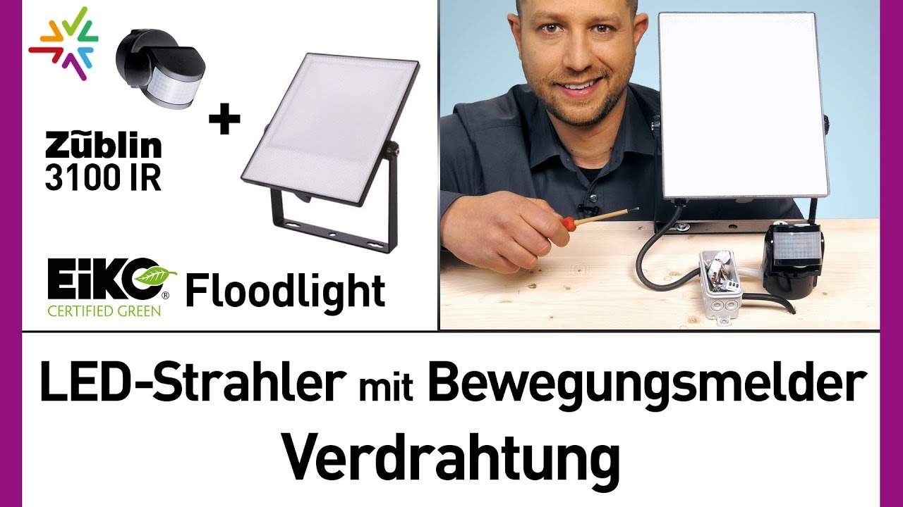 LED Außenstrahler mit Bewegungsmelder Verdrahtung: Eiko Floodlight + ...
