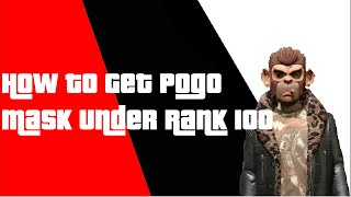 PATCHED How To Get Pogo Mask Under Level 100 In GTA 5 Online 1.28!!