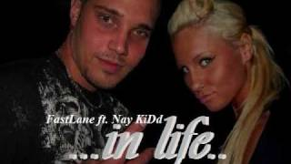 In Life - FastLane ft.  Nay KiDd