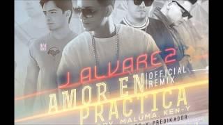 Amor en Practica  Remix Maluma Ken-y Jory J Alvarez Dj Raffy