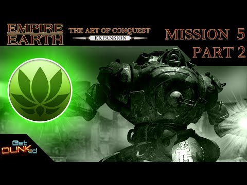 Empire Earth: The Art of Conquest - Asian - Mission 5 - Part 2/2