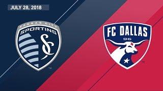 HIGHLIGHTS: Sporting Kansas City vs. FC Dallas   July 28, 2018