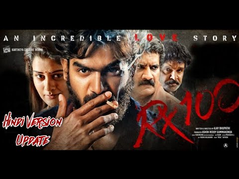 RX 100 Hindi Dubbed Full Movie Movie Update | Kartikeya | Payal Rajput | Rao Ramesh |