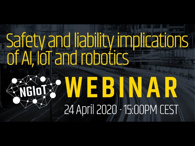 Safety and liability implications of AI, IoT and robotics