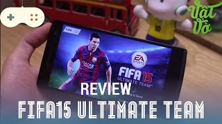 [Review dạo] Review game FIFA 15 Ultimate Team