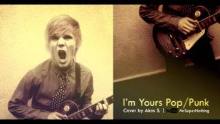 I'm Yours Pop Punk Cover (HQ)