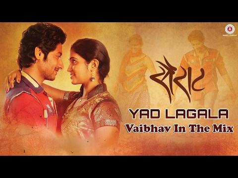 Yad Lagla - DJ Vaibhav In The Mix