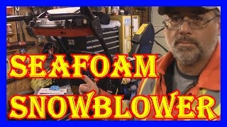 CAN YOU FIX A SNOW BLOWER WITH SEAFOAM