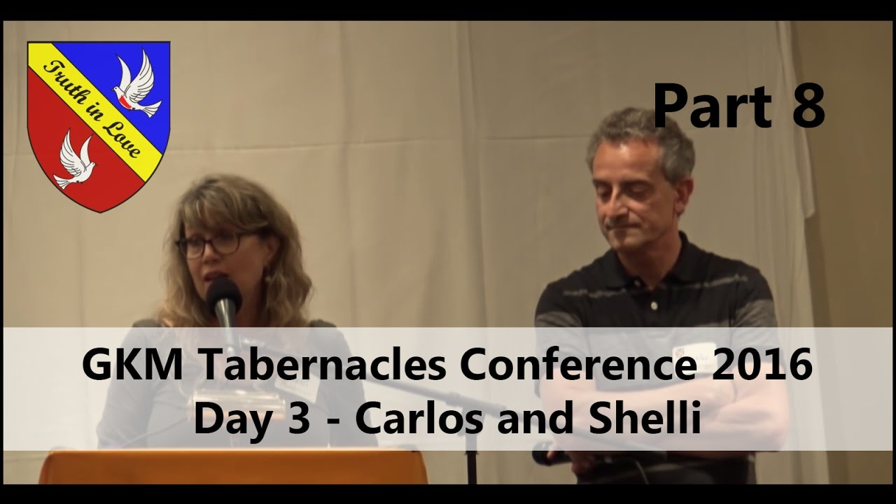 Tabernacles 2016 Conference - Day 3 - Part 8, Afternoon - Carlos and Shelli