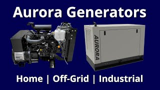 Learn More About AURORA Diesel Generators