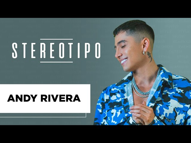 Andy Rivera - Stereotipo | Latido Music | El estilo de Andy