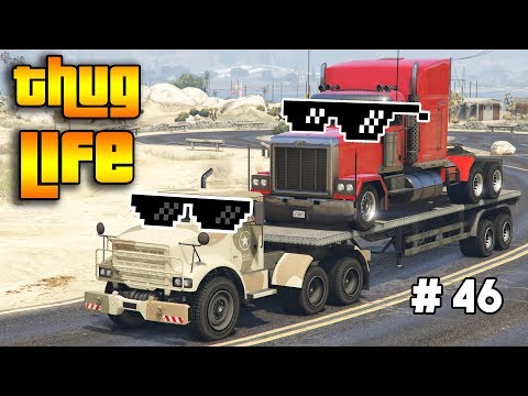 GTA 5 ONLINE : THUG LIFE AND FUNNY MOMENTS (WINS, STUNTS AND FAILS #46)