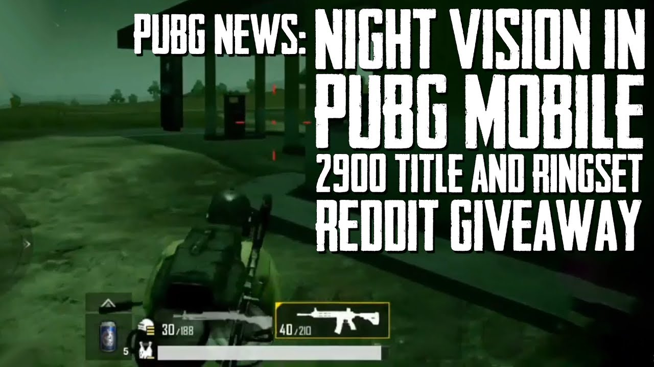 PUBG News | NIGHT VISION IN PUBG Mobile, 2900 Title and Ringside Set  Giveaway, Huge Update After PGI