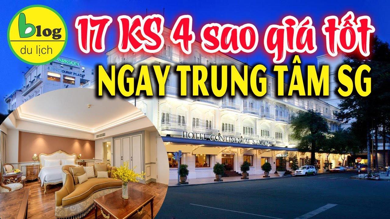 Top 17 khách sạn Sài Gòn 4 sao giá tốt nhất nằm ngay trung tâm