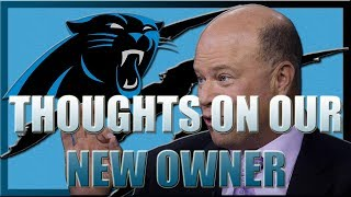 MY THOUGHTS ON DAVID TEPPER BEING THE NEW OWNER OF THE CAROLINA PANTHERS