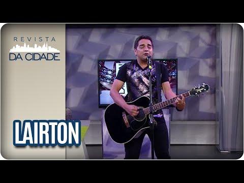 Musical: Lairton - Revista Da Cidade (14/09/2017)