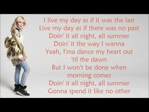 Zara Larsson ~ Lush Life ~ Lyrics
