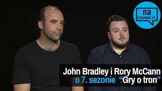John Bradley i Rory McCann opowiadają o 7. sezonie Gry o tron