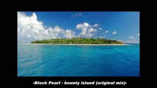 Black Pearl - Bounty Island (Original Mix)