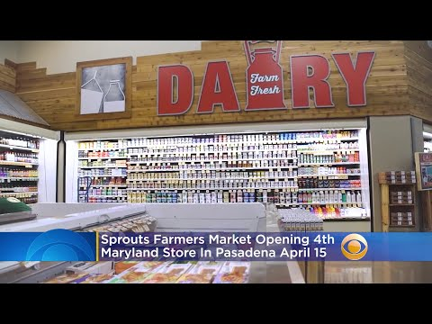 Sprouts Farmers Market Opening 4th Maryland Store In Pasadena On April 15