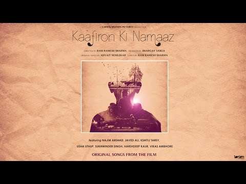 Kaafiron Ki Namaaz - Full Songs | Official Jukebox (HD)