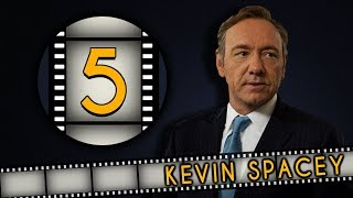 Top FIVE Kevin Spacey Roles - Fanatic 5