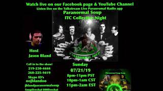 Tylor calls in Paranormal Soup ITC Collective Night 07/21/19