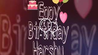Harshu birthday video
