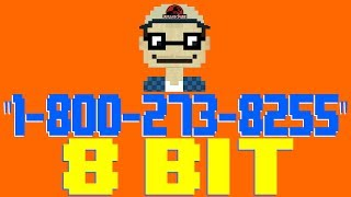 1-800-273-8255 [8 Bit Tribute to Logic] - 8 Bit Universe