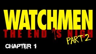 Watchmen: The End Is Nigh Part 2 - walkthrough: chapter 1 [3/3]
