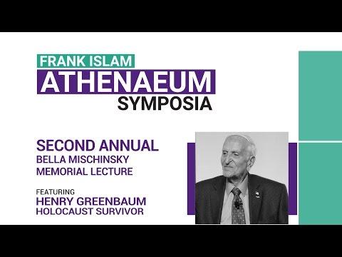Frank Islan Athenaeum Symposia: Holocaust Survivor Henry Greenbaum