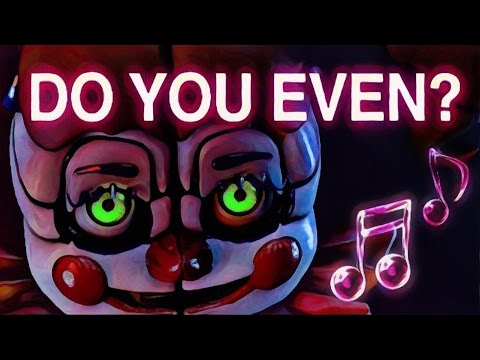 "FNAF SISTER LOCATION SONG | ""Do You Even?"" by ChaoticCanineCulture [Official SFM]"