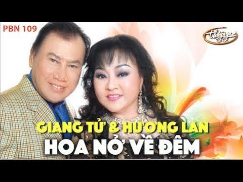 Hương Lan & Giang Tử – Hoa Nở Về Đêm (Mạnh Phát) PBN 109