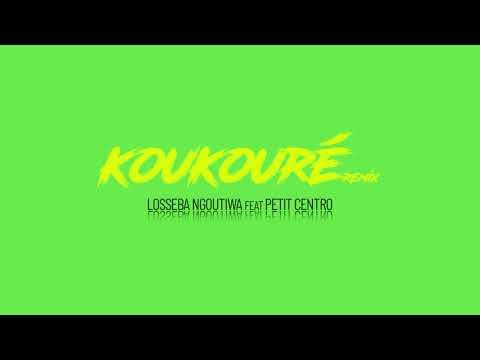 Losseba Ngoutiwa - Koukouré Rémix Ft Pétit Centro