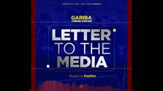 Gariba- Letter To The Media