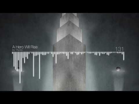 Epic Music (Sorta) - A Hero Will Rise