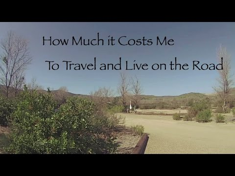 How Much it Costs Me to Live on the Road