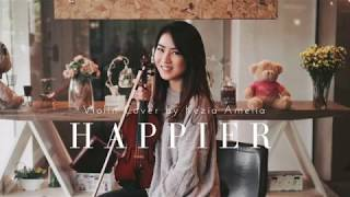 Happier (Ed Sheeran) Violin Cover by Kezia Amelia