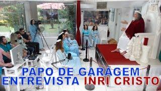 Papo de Garagem entrevista INRI CRISTO