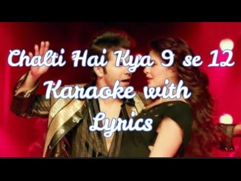 Chalti Hai Kya 9 se 12 Karaoke with Lyrics clean and HD | Judwaa 2 | Varun Dhawan | Jacqueline |