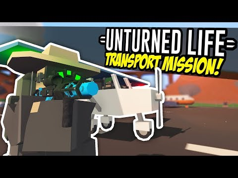 TRANSPORT MISSION - Unturned Life Roleplay #118