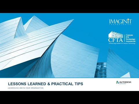 Leveraging BIM in Your Organization - Lessons Learned and Practical Tips