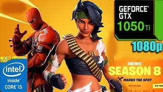 Fortnite : v8.20 patch | GTX 1050Ti 4GB