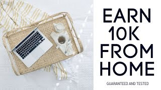 10k Per month work from home passive income -  Tested and Guaranteed