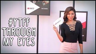 #YTFF through my eyes! Plus the BB Ki Vines and Carry Minati Pout