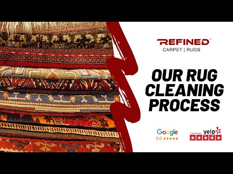 Our Professional Area Rug Cleaning Process - Refined Carpet | Rugs Orange County, CA