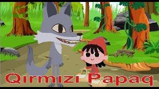 Qirmizi Papaq (Yeni Versiya)